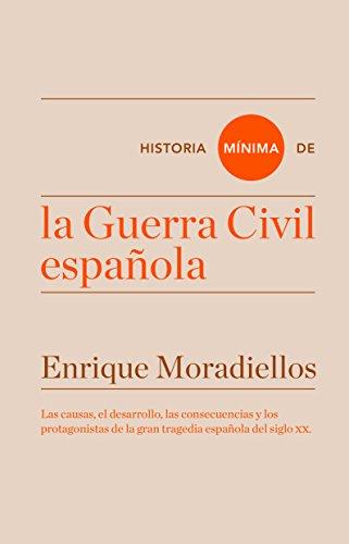 Historia mínima de la Guerra Civil española (Historias mínimas ...