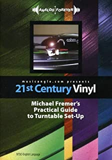 21st Century Michael Fremer's Practical Guide to Turntable Set-Up