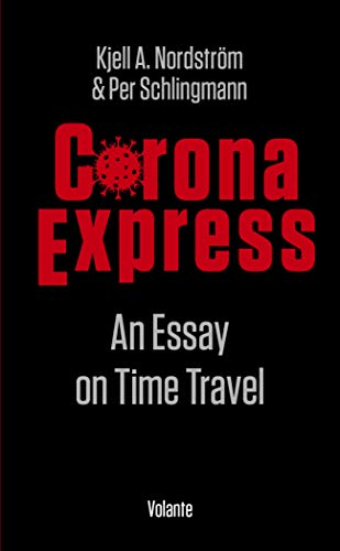 Corona express : an essay on time travel