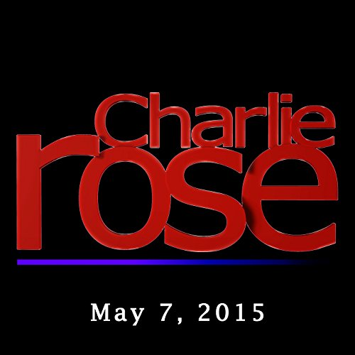 Charlie Rose: Peter King and David McCullough, May 7, 2015 audiobook cover art