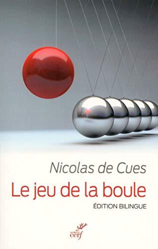 Le jeu de la boule - Edition bilingue