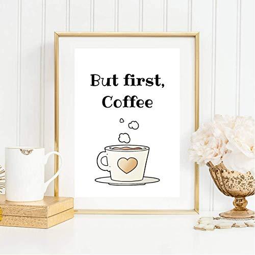 Din A4 Kunstdruck ungerahmt - But first Coffee - Kaffee, Kafeeliebe, Küche, Spruch, Zitat, Typographie Geschenk Druck Poster Bild