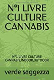 N°1 LIVRE CULTURE CANNABIS: N°1 LIVRE CULTURE CANNABIS,INDOOR,OUTDOOR
