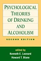 Psychological Theories of Drinking and Alcoholism, Second Edition by Unknown(1999-05-21)