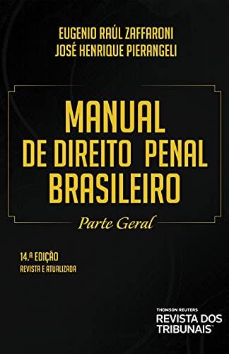Manual de direito penal brasileiro: parte geral