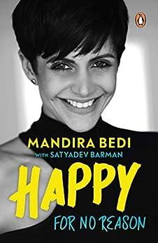 Happy for No Reason by [Mandira Bedi, Satyadeb Burman]