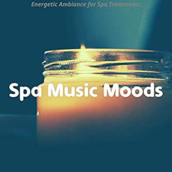 Energetic Ambiance for Spa Treatments