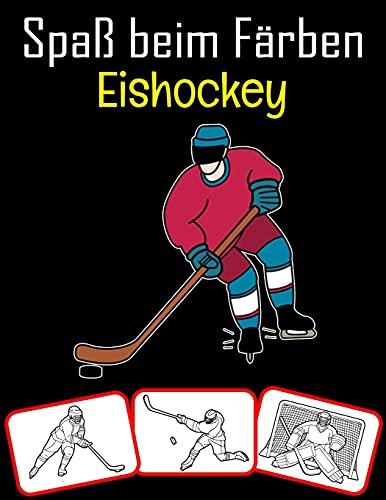 Spaß beim Färben Eishockey: Eishockey-Ausrüstung, Trophäen- und Werkzeugbilder, Mal- und Lernbuch mit Spaß für Kinder (60 Seiten, mindestens Eishockey-Bilder)