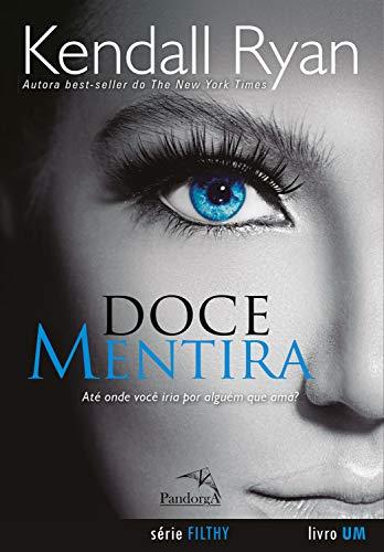 Doce Mentira (Filthy Livro 1)