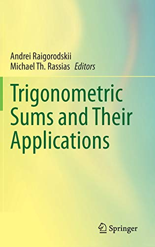 Trigonometric Sums and Their Applications