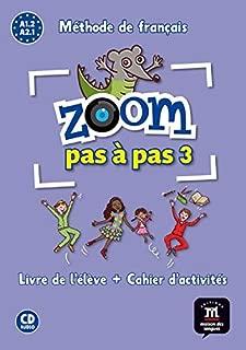 Zoom pas à pas 3 A1.2 : Méthode de français (1CD audio) (French Edition)