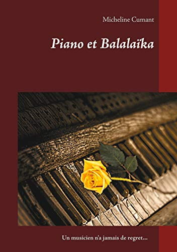 Piano et Balalaïka (French Edition)
