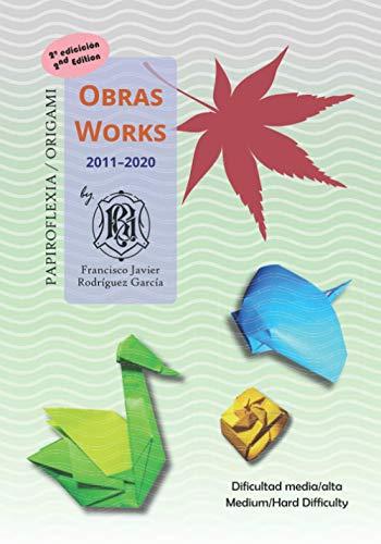 Papiroflexia - Obras 2011-2020: Origami - Works 2011-2020