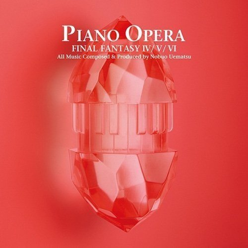 Piano Opera Final Fantasy 4/5/6 (Original Soundtrack)