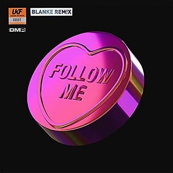 Follow Me (Blanke Remix)