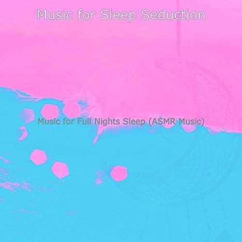 Music for Sleep Seduction