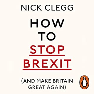 How to Stop Brexit (and Make Britain Great Again) cover art