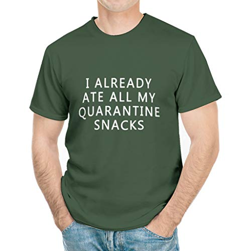 Olineship I Already Ate All My Quarantine Snacks Corona-Virus Shirts Unisex Funny T Shirts white6 Large