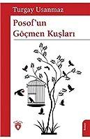 Posof'un Göcmen Kuslari