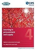 Cips PROFEX Level 4Diplom (D4) erschließen in beschaffung und Lieferung natürlich Buch und Revision Notizen (2013)
