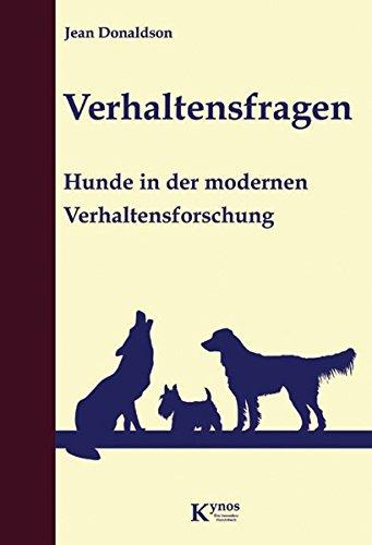Verhaltensfragen: Hunde in der modernen Verhaltensforschung