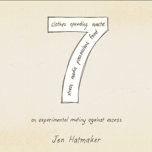7: An Experimental Mutiny Against Excess cover art