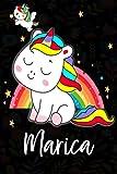 Marica: Quaderno unicorno bambina Con Nome Marica ,Taccuino Pagina a Righe, Dimensione 15.24 x 22.86 cm,110 pagina , Perfetto regalo personalizzato per il compleanno di Natale San Valentino