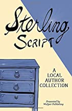 Sterling Script 2019: A Local Author Collection