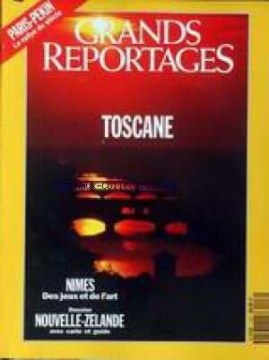 GRANDS REPORTAGES [No 116] du 01/09/1991 - PARIS - PEKIN - TOSCANE - NIMES - NOUVELLE-ZELANDE.
