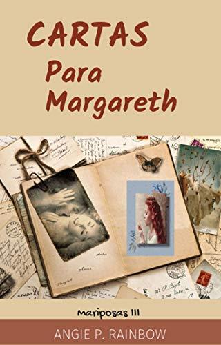 Cartas para Margareth de Angie P. Rainbow