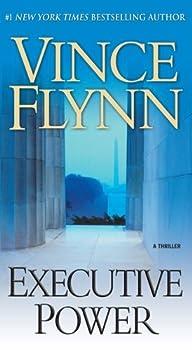 Executive Power by Flynn Vince [Pocket Books,2010]  Mass Market Paperback