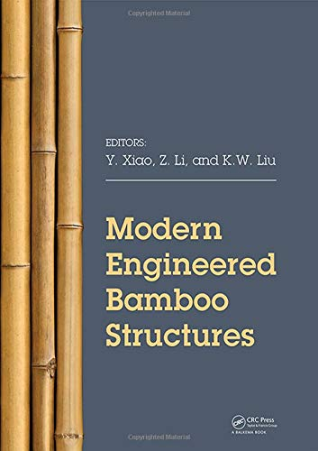Modern Engineered Bamboo Structures: Proceedings of the Third International Conference on Modern Bam