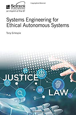 Systems Engineering for Ethical Autonomous Systems (Radar, Sonar and Navigation) from Scitech Publishing