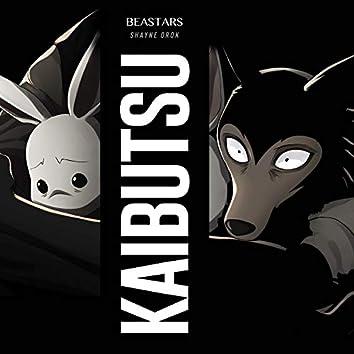 "Kaibutsu (From ""Beastars Season 2"")"