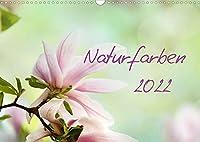 Naturfarben (Wandkalender 2022 DIN A3 quer): Naturfarben - Blumen, in zaertlichen Pastellfarben (Geburtstagskalender, 14 Seiten )