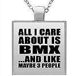 All I Care About Is BMX - Square Necklace Collar, Colgante, Bañado en Plata - Regalo para Cumpleaños, Aniversario, Día de Navidad o Día de Acción de Gracias