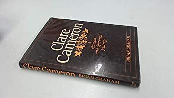 Hardcover Clare Cameron: A human and spiritual journey Book