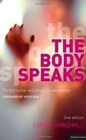 Body Speaks by marshall lorna(1905-06-30)