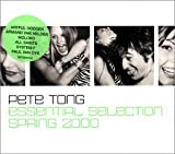 Songtexte von Pete Tong - Essential Selection Spring 2000