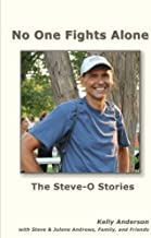 No One Fights Alone: The Steve-O Stories