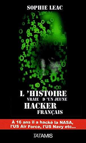 L'histoire vraie d'un jeune hacker français