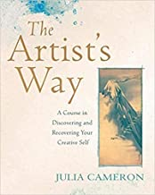 By Julia Cameron The Artist's Way A Course in Discovering and Recovering Your Creative Self Paperback - 3 Nov. 2016