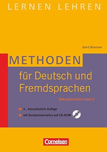 Lernen lehren: Methoden für Deutsch und Fremdsprachen (3., überarbeitete Auflage) - Sekundarstufe I und II - Buch mit Zusatzmaterialien auf CD-ROM