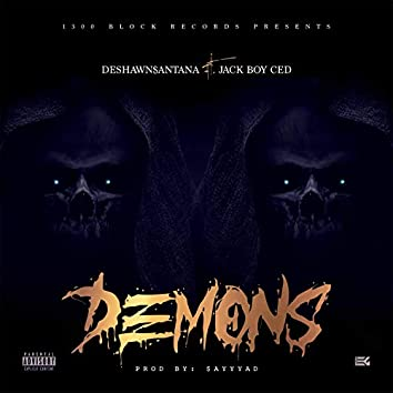 Demons (feat. Jack Boy Ced)