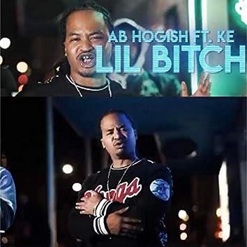 Lil Bitch (feat. KE)