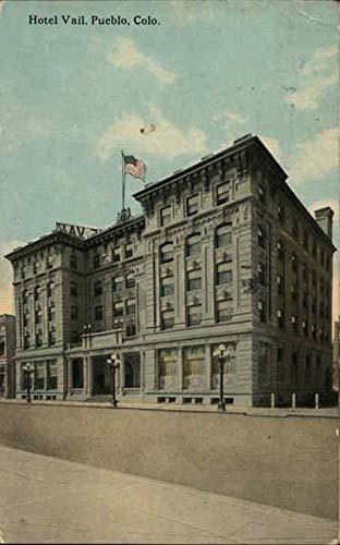 Street View of Hotel Vail Pueblo, Colorado CO Original Vintage Postcard 1916