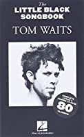 Tom Waits - the Little Black Songbook: Chords/Lyrics