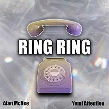 Ring Ring (feat. Yomi Attent!on)