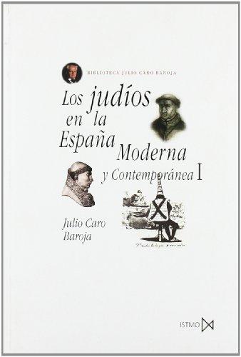 Los judíos en la España Moderna y Contemporánea I: 60 (Fundamentos)