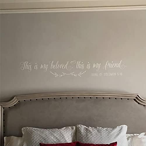 This is My Beloved This is My Friend Song of Solomon Wall Design Calcomanías de vinilo removibles para decoración de pared Mural de pared Decoración para el hogar ba267